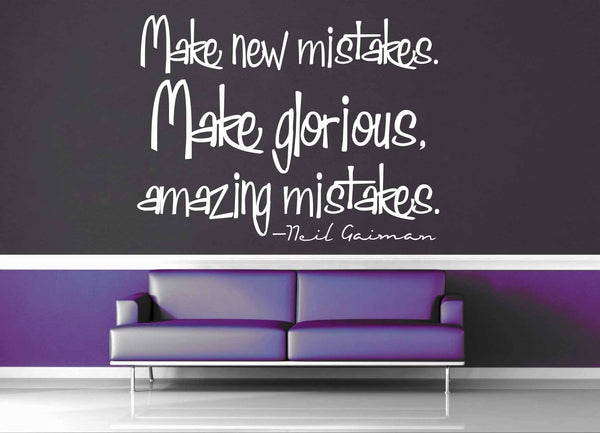 Make Mistakes - Neil Gaiman Quote - Wall Decal - geekerymade