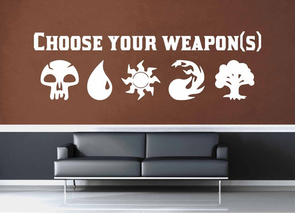 Choose Your Weapons - Gamer Décor - Wall Decal