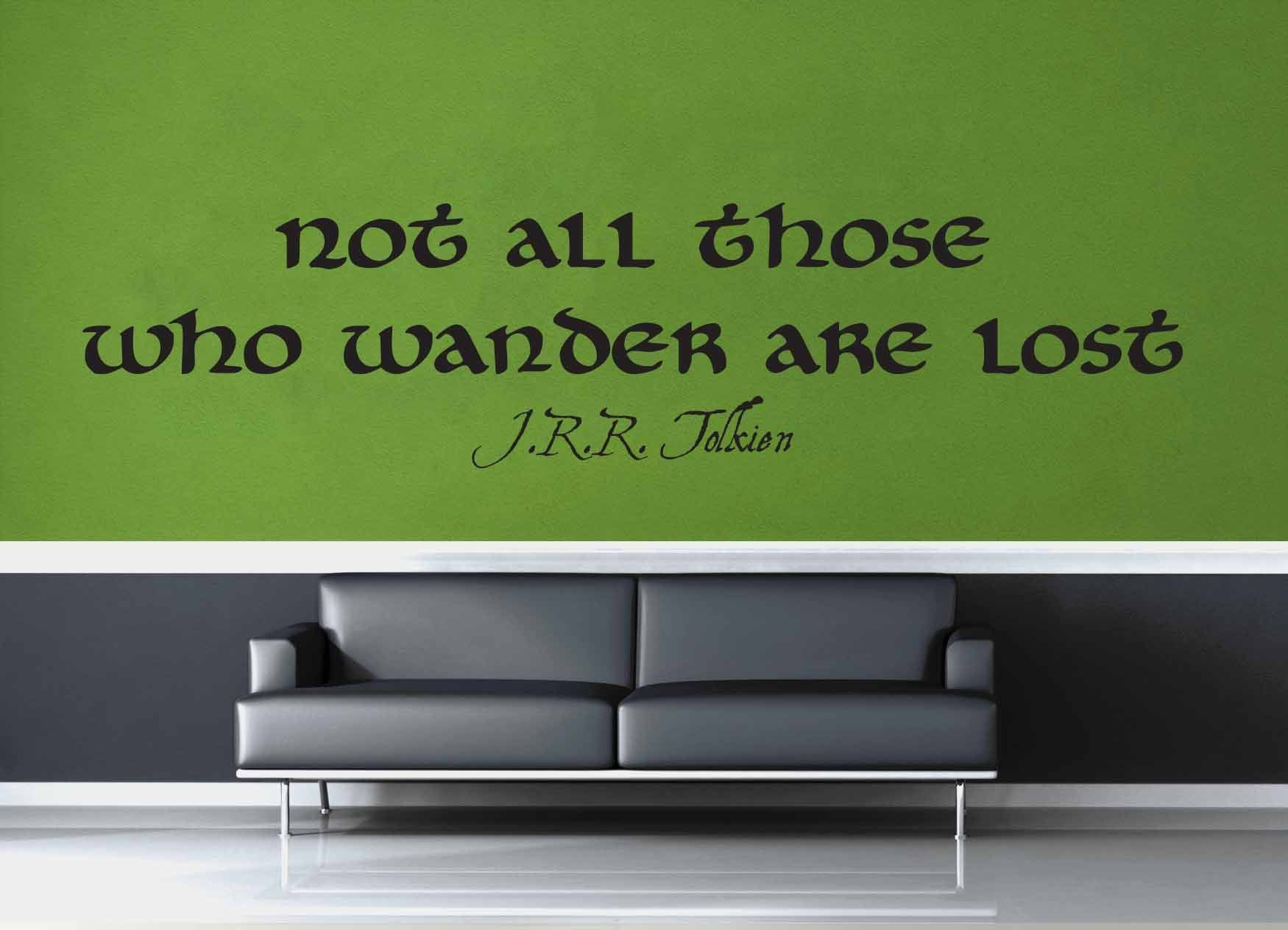 Not All Who Wander - Tolkien Quote - Wall Decal