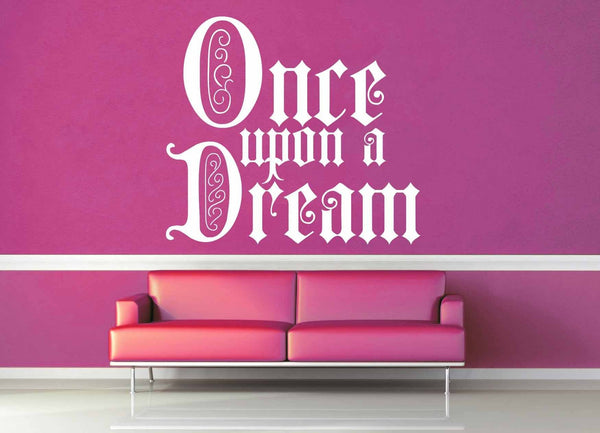 Once Upon a Dream - Wall Decal - geekerymade