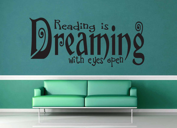 Reading is Dreaming - Wall Decal - geekerymade
