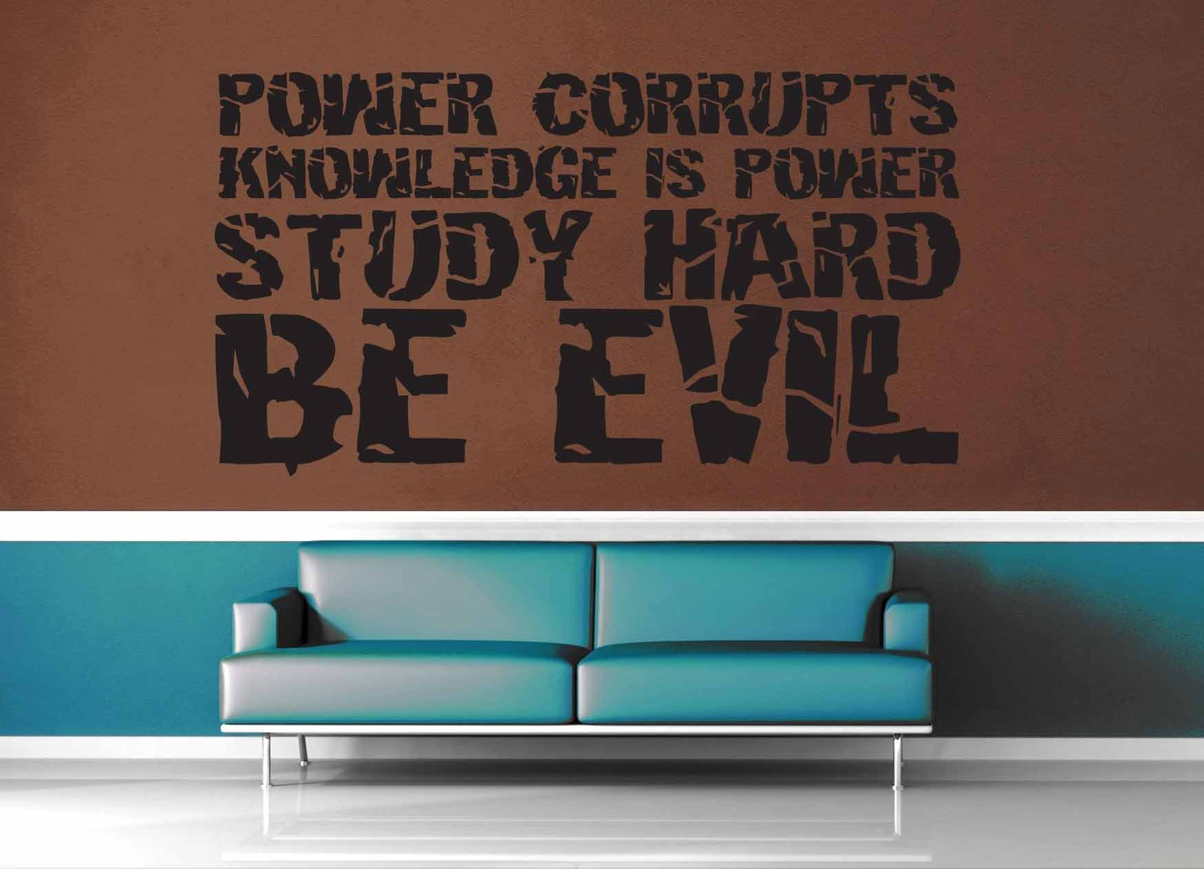Study Hard Be Evil - Wall Decal