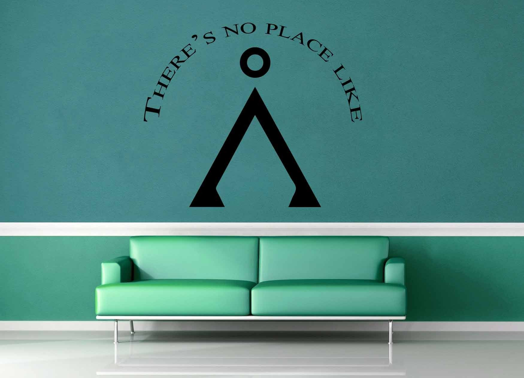 There's No Place Like Home - Star Gate Quote - Wall Decal