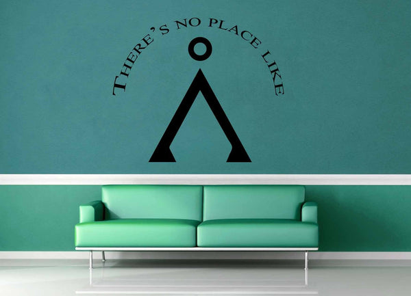 There's No Place Like Home - Star Gate Quote - Wall Decal - geekerymade