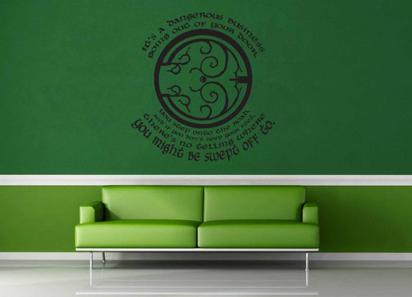 It's a Dangerous Business Going Out Your Front Door - Tolkien - Wall Decal - geekerymade