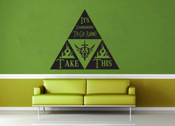It's Dangerous to Go Alone - Legend of Zelda - Wall Decal