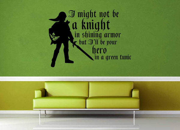 Hero in Green - Legend of Zelda Quote - Wall Decal - geekerymade