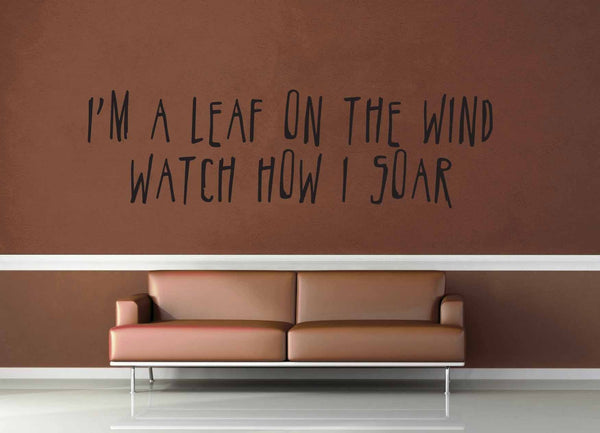 I'm a Leaf on the Wind - Firefly Quote - Wall Decal - No 5 - geekerymade