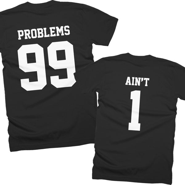 99 Problems - Ain't 1
