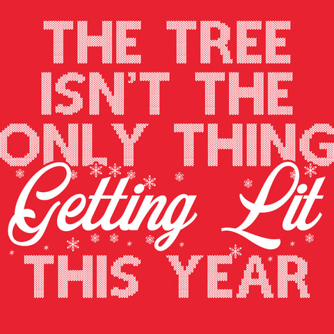 The Tree Isn't The Only Thing Getting Lit This Year