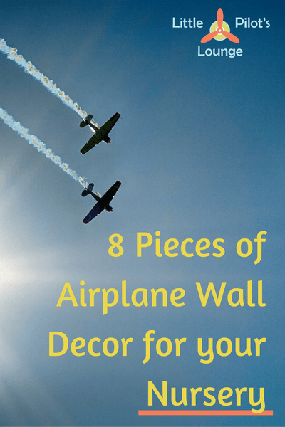 Create a perfect nursery with these 8 pieces of airplane wall decor.