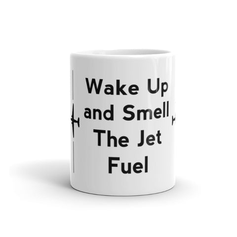 Wake Up and Smell the Jet Fuel Mug is a great gift for the pilot in your life