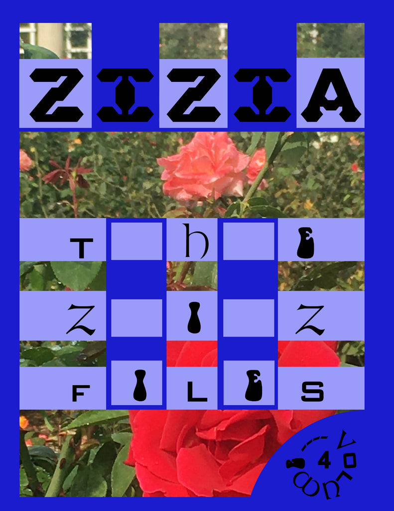 The Ziz Files Vol. 4