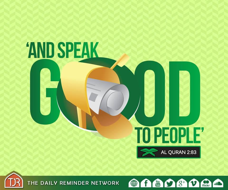 Speak GOOD to people!