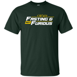 Fasting.Not.Furious WHITE Gildan Tshirt