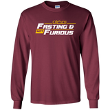 Fasting.Not.Furious WHITE Front Gildan LongSleeve
