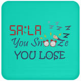 Dont.Snooze.Sala Coaster