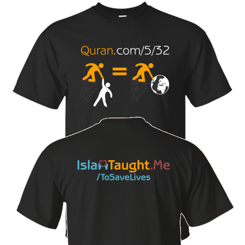 ITM Save.One.Save.All 2sided Gildan Tshirt - IslamTaught.Me - 1