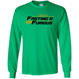 Fasting.Not.Furious BLACK Front Gildan LongSleeve
