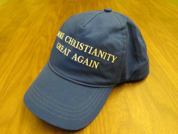 MAKE CHRISTIANITY GREAT AGAIN - Blue Hat (Free US Shipping) - Make The United States Great Again