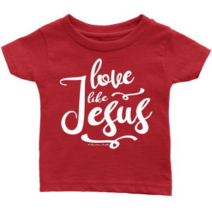 Love Like Jesus Tee/Onesie