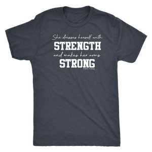 She Dresses Herself in Strength- Unisex Fit