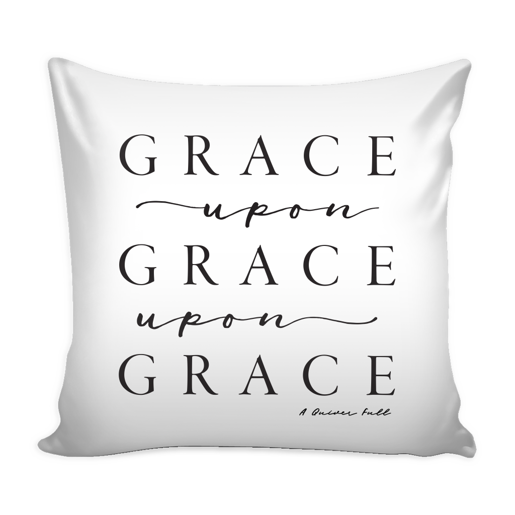 Grace Upon Grace Pillow Cover