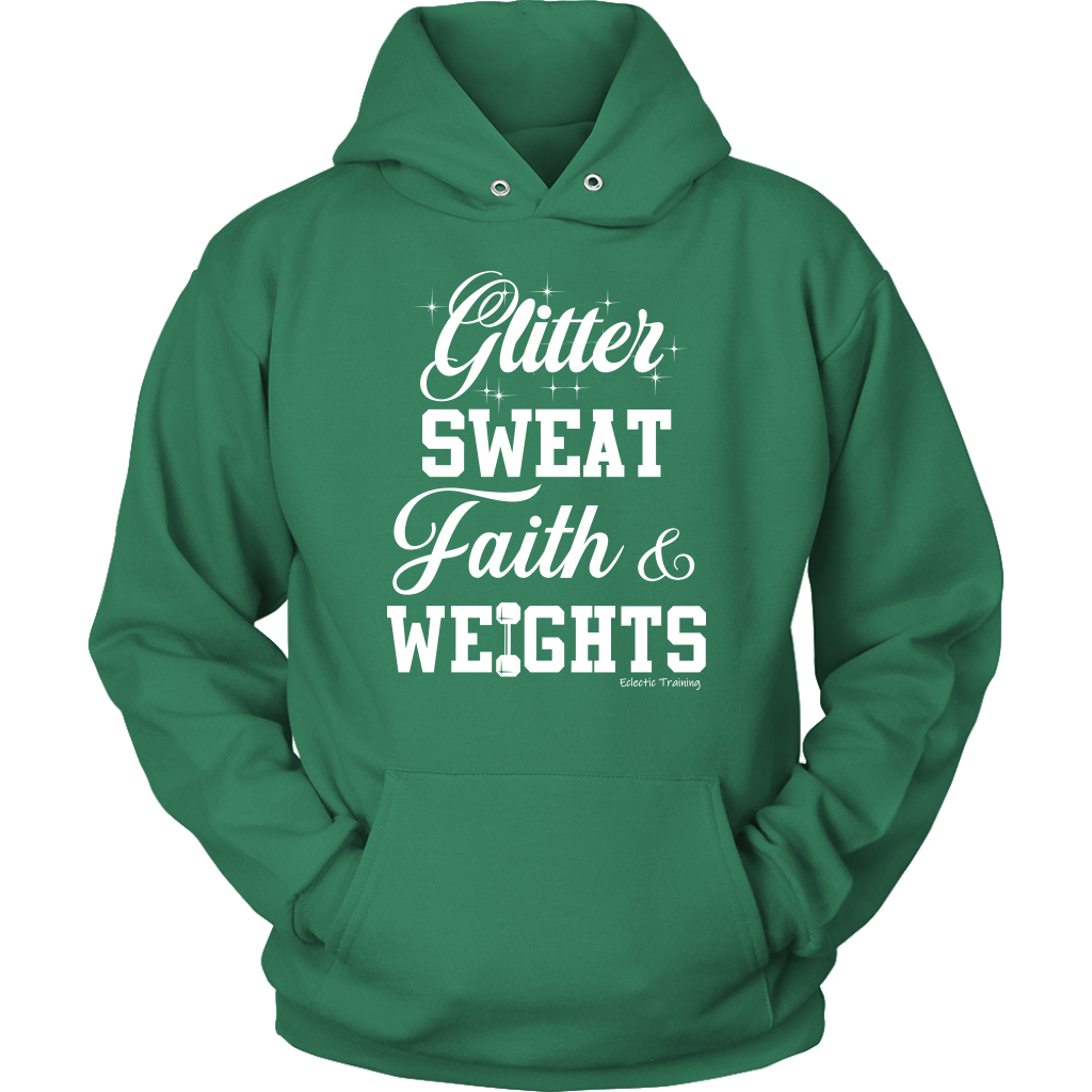 Glitter, Sweat, Faith & Weights Hoodie