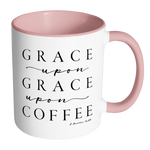 Grace Upon Grace Upon Coffee Accent Mug