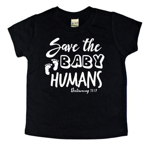 Save the Baby Humans Kids Tee