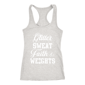 Glitter, Sweat, Faith & Weights Tank