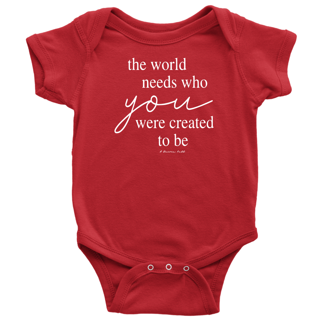 The World Needs Who YOU Were Created to Be- Kids