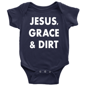 Jesus, Grace & Dirt Onesie