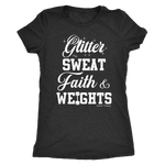 Glitter, Sweat, Faith & Weights- Ladies Fit