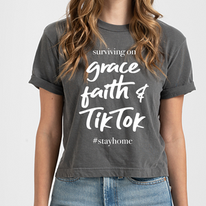Faith, Grace & TikTok Tee