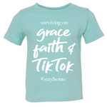 Grace, Faith & TikTok Kids Tee