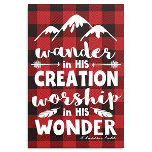 Wander in His Creation, Worship in His Wonder Canvas
