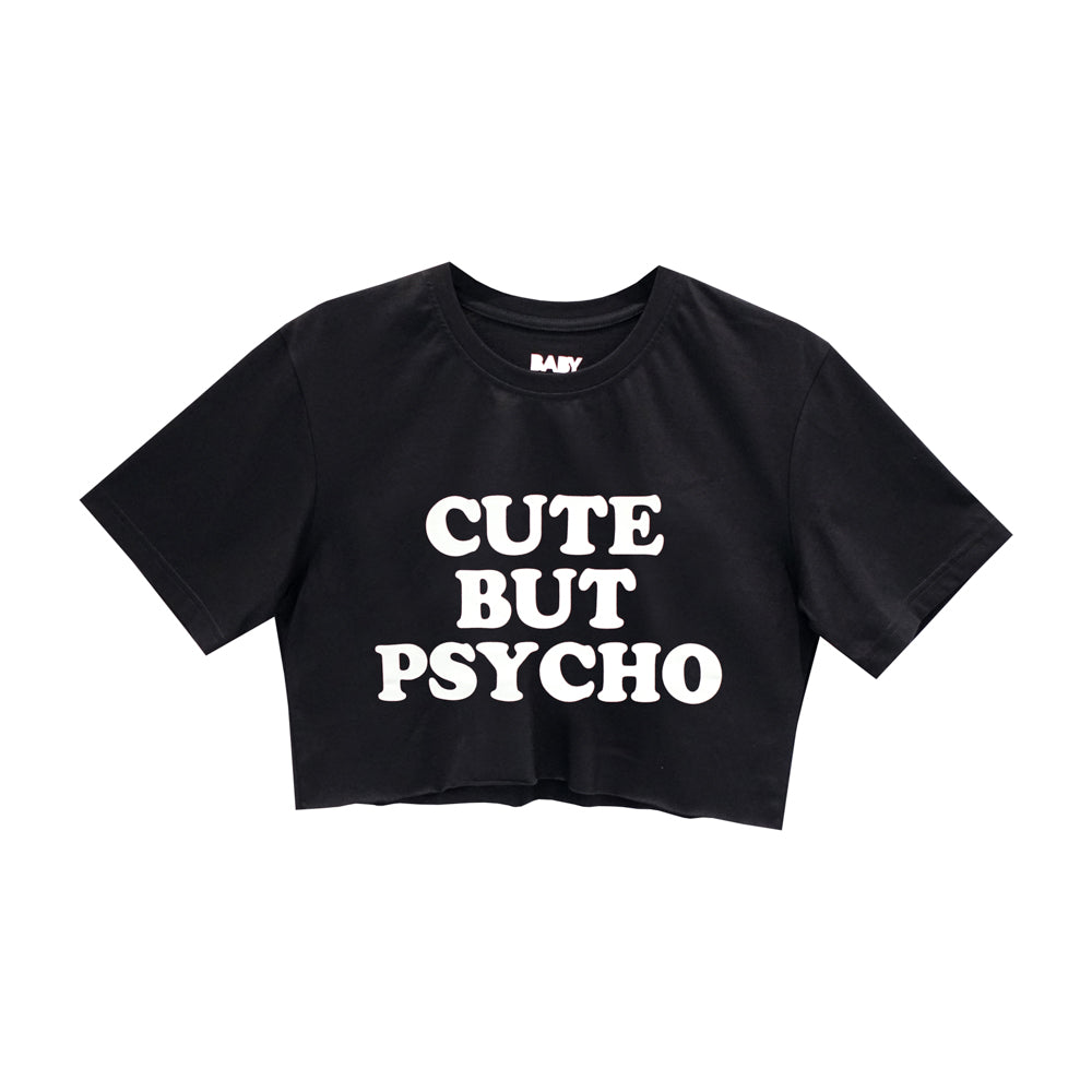 CUTE BUT PSYCHO CROP TEE OVERSIZED