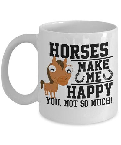 Horses Make Me Happy Mug