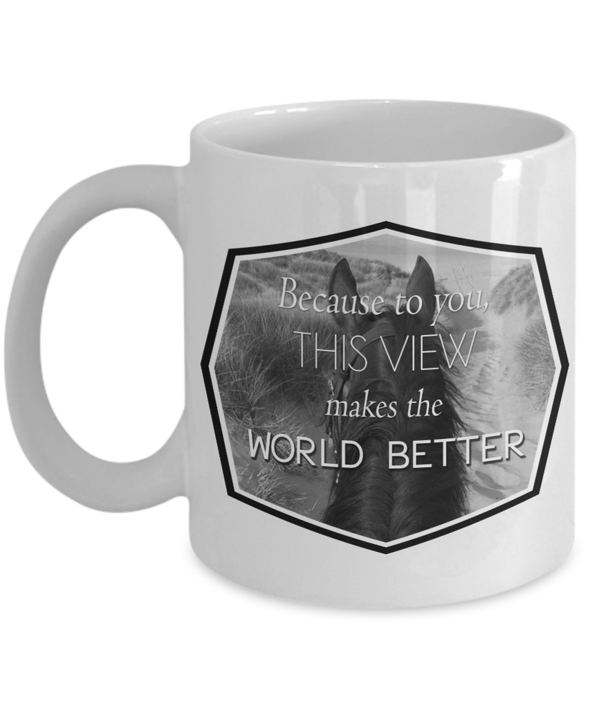 This View Makes The World Better Mug - Zana Horse - 1