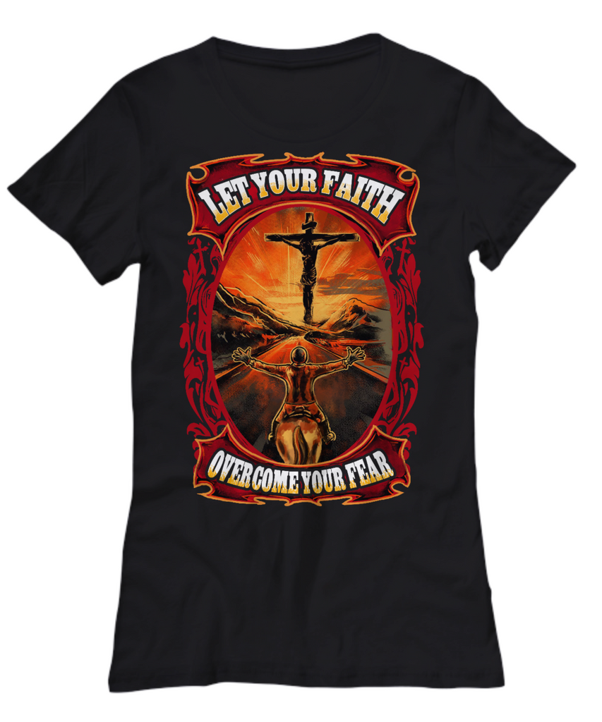 Let Your Faith Overcome Your Fear T-shrit - Zana Horse - 1