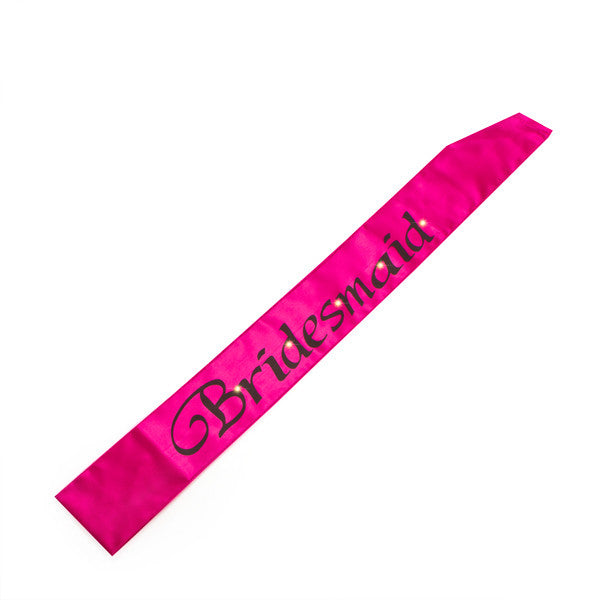 Hens Night Hot Pink Bridesmaid Flashing Sash