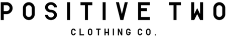 Positive Two Clothing Co.