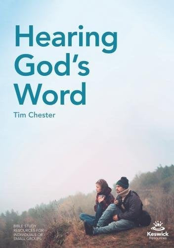 Hearing God's Word: Bible Study Resources for Individuals and Small Groups