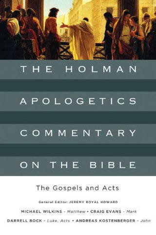 The Holman Apologetics Commentary on the Bible HB