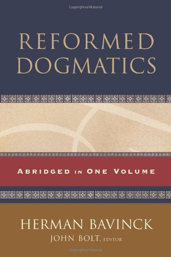 Reformed Dogmatics: Abridged In One Volume HB