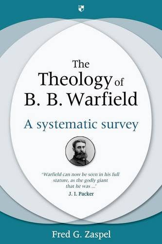 The Theology of B. B. Warfield HB