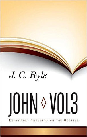 Expository Thoughts John Vol 3