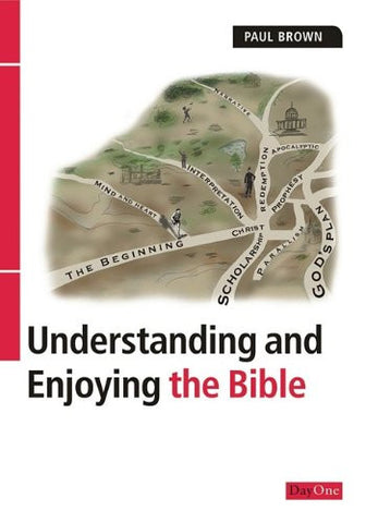 Understanding and Enjoying the Bible