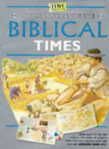 If You Were There Biblical Times